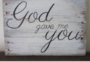 Godgavemeyou